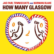 Jad Fair, Tenniscoats and Norman Blake - How Many Glasgow
