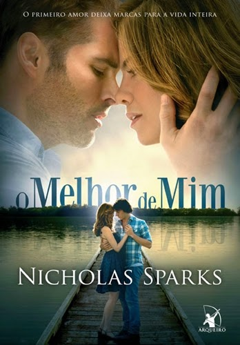 O melhor de mim * Nicholas Sparks