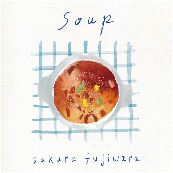 [Single] 藤原さくら – Soup (2016.05.16/MP3/RAR)