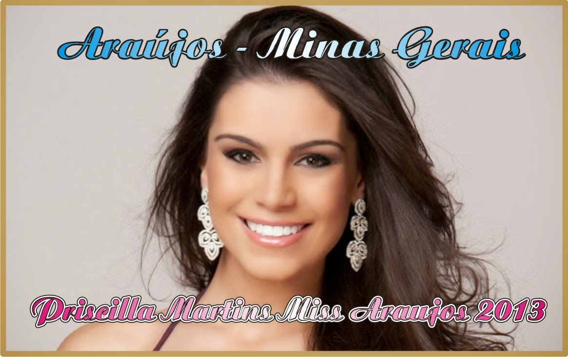 Priscilla Martins - Miss Araújos 2013