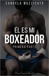 El es mi boxeador- Candela Muzzicato