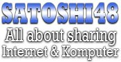 Blog Satoshi | Tutorial Seputar PC dan Internet