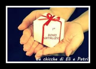 Dono natalizio del blog Le chicche di Eli e Patri, scade  8 dicembre