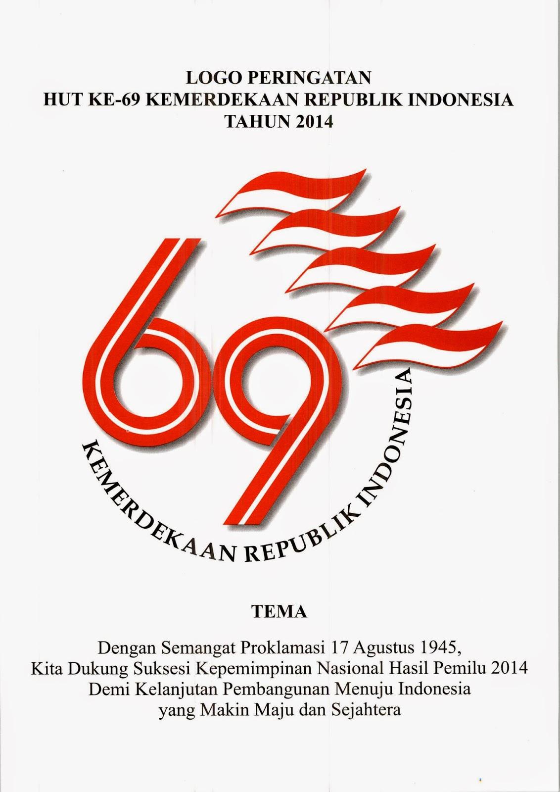 Logo dan Tema HUT Ke 69 Kemerdekaan Republik Indonesia, iNDONESIA Merdeka. Tema Kemerdekaan Indonesia Tahun 2014