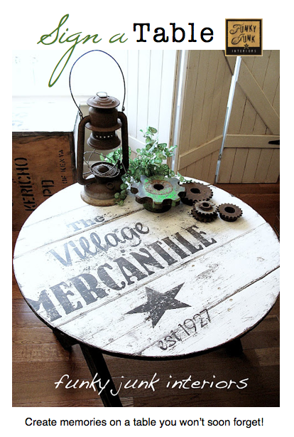 SIGN UP A TABLE, creating memories you won't soon forget! via Funky Junk Interiors