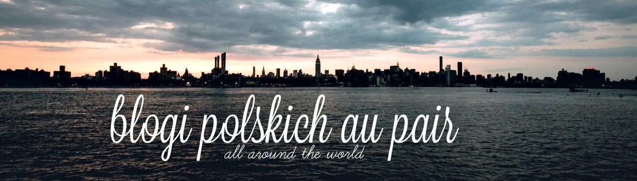 !Wszystkie Blogi Polskich Au Pair!