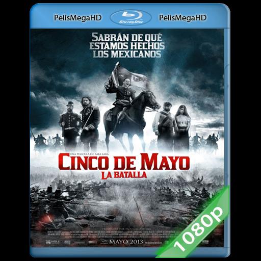 Cinco De Mayo: La Batalla (2013) 1080P HD MKV ESPAÑOL LATINO