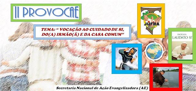 JUFRA DO BRASIL LANÇA CARTA E MATERIAIS SOBRE II PROVOCAE/09 A 17 DE AGOSTO