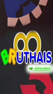 Acesse a Bruthais!!