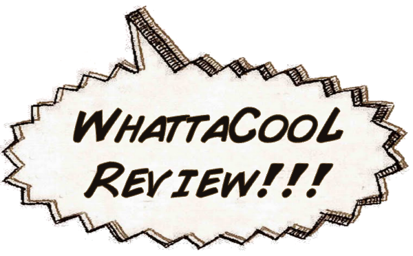 WhattaCool Review!!!