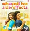Shaadi Ke Side Effects Movie Mp3 Songs Download