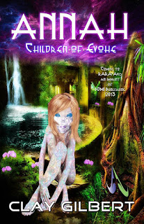 Excerpt: Annah: Children of Evohe by Clay Gilbert