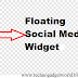 How To Add Floating Social Media Share Buttons Widget To Blogger