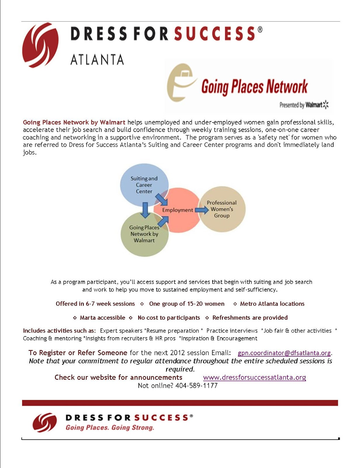 dress for success atlanta going places network by walmart about gpn sessions are held on mondays from 9 00 a m to 12 00 p m location dress for success atlanta trabert avenue nw suite b atlanta ga 30318
