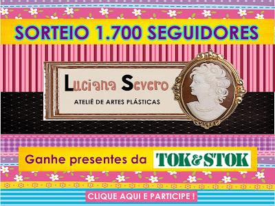 Sorteio 1700 seguidores Luciana Severo