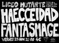HAECCEIDAD + FANTASMAGE en Pontevedra