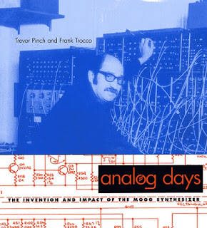 El libro de Trevor Pinch y Frank Trocco Analog Days: The Invention And Impact Of The Moog Synthesizer.