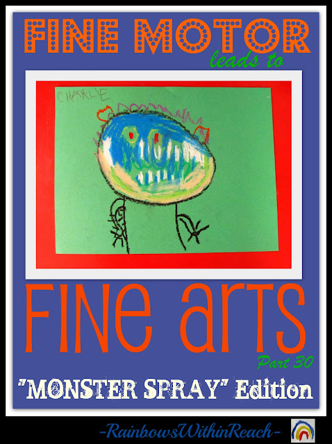 photo of: Fine Motor Leads to Fine Arts Part 30: The Monster Edition (Monster RoundUP via RainbowsWithinReach)