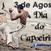 Afinal, 03 de Agosto é mesmo Dia do Capoeirista?!