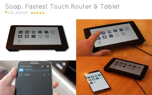 Soap, Fastest Touch Router & Tablet