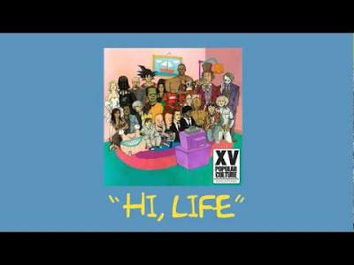 XV - Hi, Life