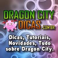 Dragon City Dicas - Dicas, Tutoriais, Novidades, tudo sobre Dragon City.