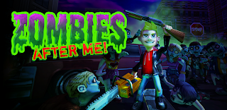 Zombies After Me! Android Game