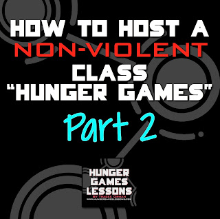 How to host a non-violent class Hunger Games, PART 2