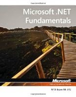 Exam 98-372 Microsoft .NET Fundamentals