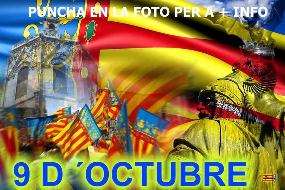 07.10.15 EL 9 D'OCTUBRE DIA DE TODOS LOS VALENCIANOS