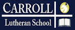 Carroll Lutheran School, 1738 Old Taneytown Road, Westminster, MD 21158 Phone: 410-848-1050 http://