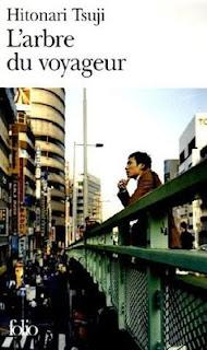 L'Arbre du voyageur - Hitonari Tsuji