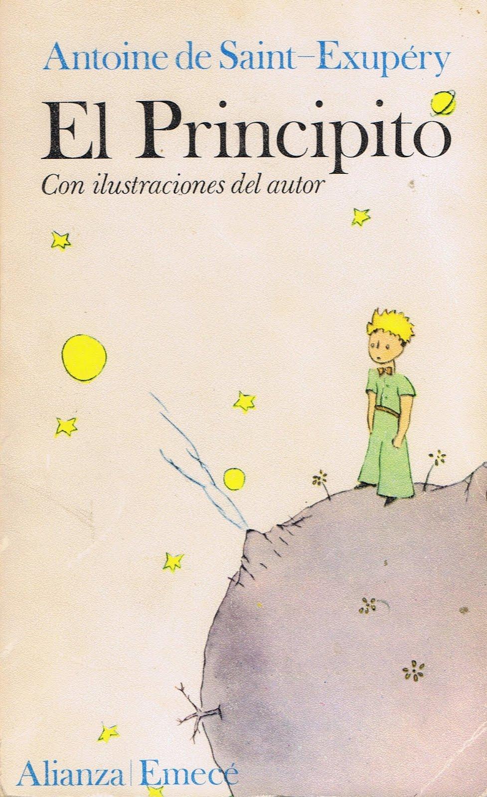 Antoine de Saint-Exupéry: El Principito, Ilus. del autor, Trad. Bonifacio  del Carril,Madrid: Alianza, 5ª ed., 1974. En la actualidad está editado en  ...