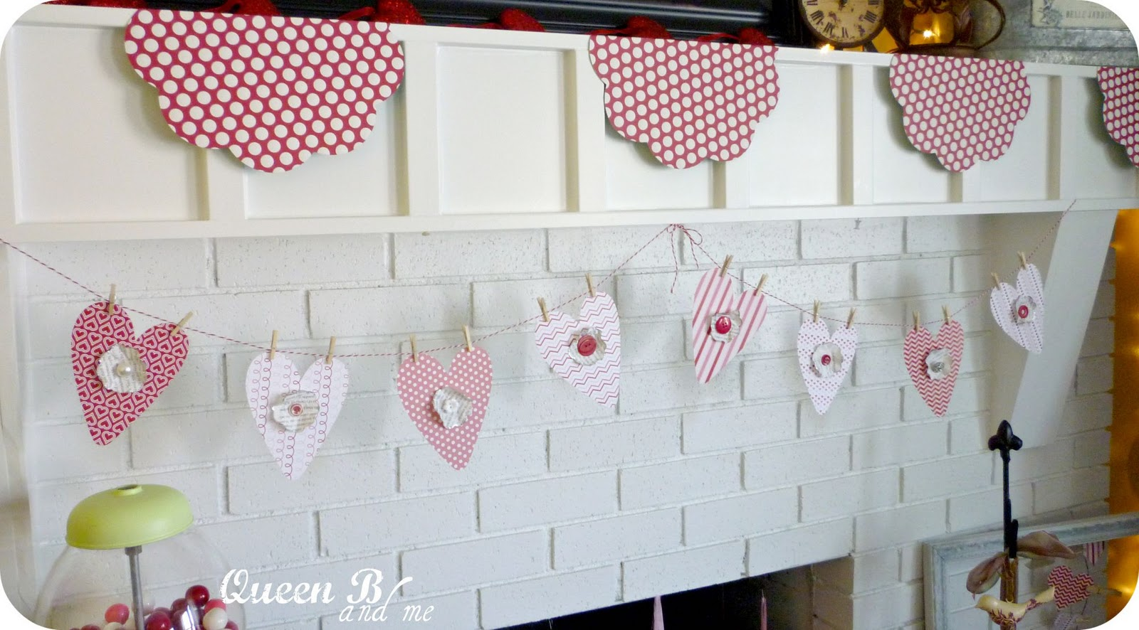 Queen B and Me: Valentines Day Paper Crafts Decor (