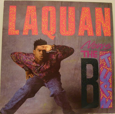 Laquan – Now's The B Turn (VLS) (1990) (320 kbps)
