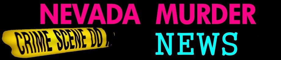 Nevada Murder News