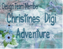 Past DT Member for Christine's Digi Adventure