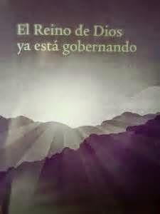 El Reino de Dios ya está gobernando