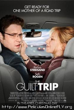 Un desmadre de viaje (The Guilt Trip) (2012) peliculas hd online