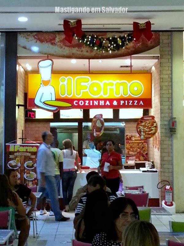 Il Forno Cozinha e Pizza: Fachada da unidade do Shopping Paralela