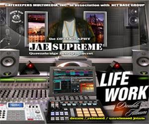 JAE SUPREME PRESENTS LIFE WORK (DELUXE LP) FT NAS, CNN, TRAGEDY KHADAFI, CORMEGA, NATURE & MORE