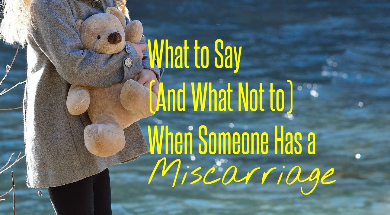What to Say (And What Not to) When Someone Has a Miscarriage -- After 3 miscarriages, I can tell you the helpful and the hurtful things people say after hearing about my pregnancy loss. As many as 1 in 5 pregnancies end in miscarriage so this will happen to someone you know, sometime. Please read so you know what to say when the time comes.  {posted @ Unremarkable Files}