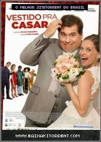 Capa Baixar Filme Vestido pra Casar Torrent Nacional (2014) Baixaki Download
