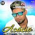 Acácio O Ferinha (CD) Promocional - 2015