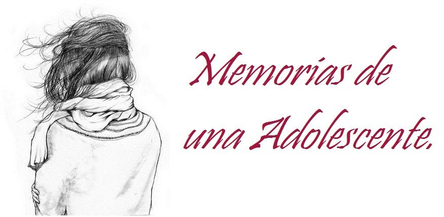 memorias de una adolescente