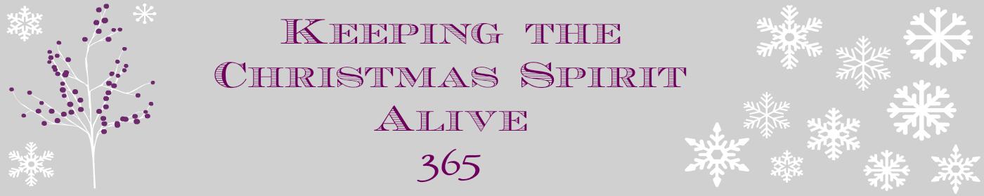 Keeping the Christmas Spirit Alive 365