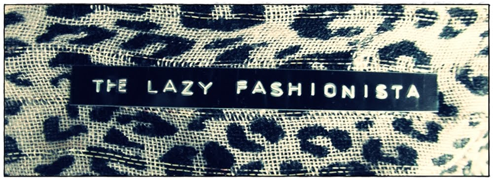 The Lazy Fashionista