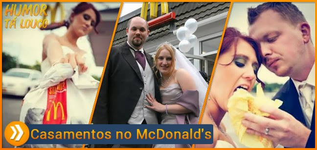 Casamentos bizarros no McDonalds