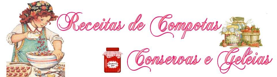 Receitas de Compotas, Conservas e Geléias