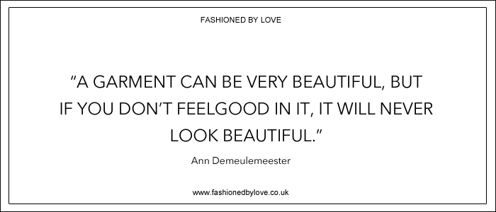 via fashioned by love | best fashion & style quotes | Ann Demeulemeester